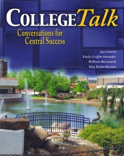 COLLEGE TALK: CONVERSATIONS FOR CENTRAL SUCCESS: MCCORMICK WILLIAM, CORWIN JAY, OVEROCKER EMILY ...