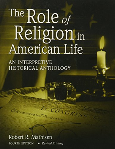 9780757555442: THE ROLE OF RELIGION IN AMERICAN LIFE: AN INTERPRETIVE HISTORICAL ANTHOLOGY