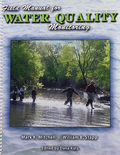 9780757555466: Field Manual for Water Quality Monitoring: An Environmental Education Program for Schools, 13th Edition