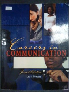 CAREERS IN COMMUNICATION: NEWMAN LISA