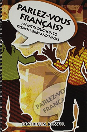 9780757556494: PARLEZ-VOUS FRANCAIS? AN INTRODUCTION TO FRENCH VERBS AND TENSES