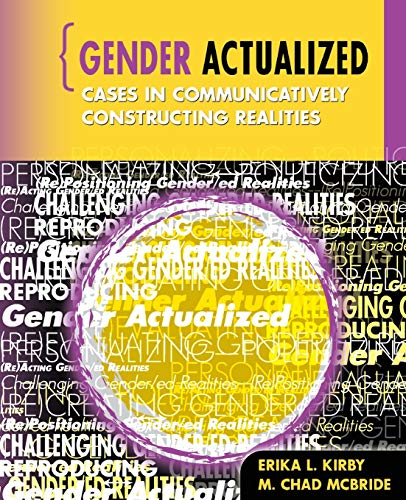 9780757559884: Gender Actualized: Cases in Communicatively Constructing Realities
