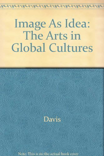 9780757560279: IMAGE AS IDEA: THE ARTS IN GLOBAL CULTURES - TEXT