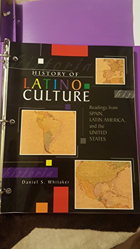 9780757560477: HISTORY OF LATINO CULTURE: READINGS FROM SPAIN, LATIN AMERICA, AND THE UNITED STATES
