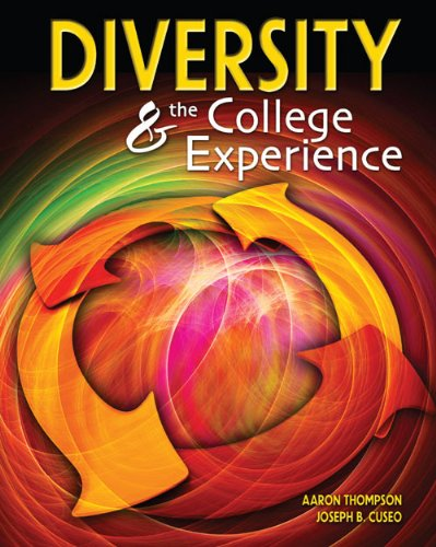 Diversity and the College Experience: CUSEO JOE B, THOMPSON AARON