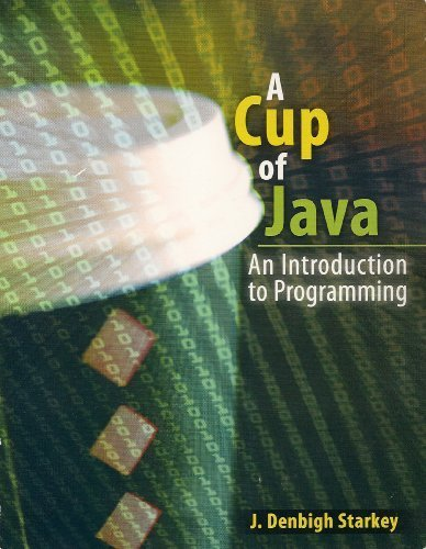 9780757561153: A CUP OF JAVA: AN INTRODUCTION TO PROGRAMMING