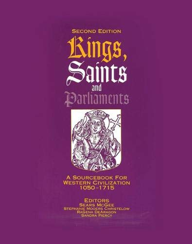 9780757562518: Kings Saints and Parliaments: A Sourcebook for Western Civilization 1050-1715