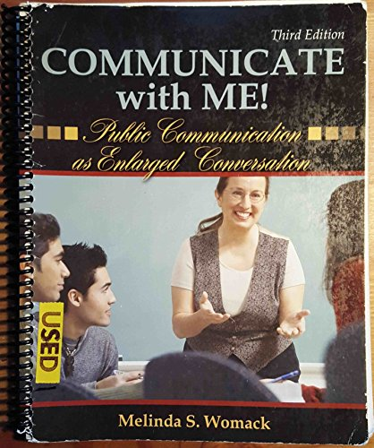 9780757562570: COMMUNICATE WITH ME: PUBLIC COMMUNICATION AS ENLARGED CONVERSATION