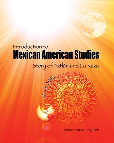9780757562716: Introduction to Mexican American Studies: Story of Aztlan and La Raza