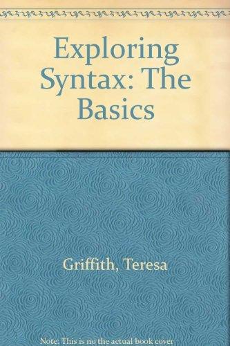 9780757563133: EXPLORING SYNTAX: THE BASICS