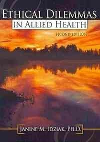 9780757563713: Ethical Dilemmas in Allied Health