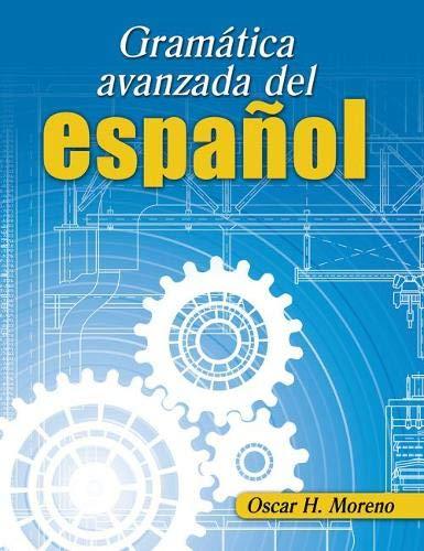 9780757564482: Gramatica avanzada del espanol (Advanced Spanish Grammar)