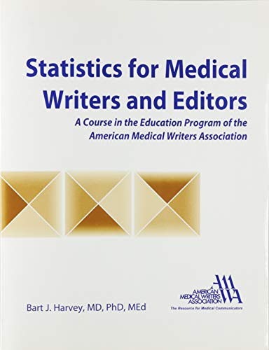 9780757564512: STATISTICS FOR MEDICAL WRITERS AND EDITORS
