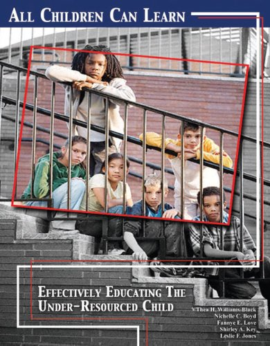 All Children Can Learn: Effectively Educating the: WILLIAMS/BLACK THEA, LOVE