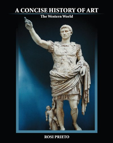 A Concise History of Art: The Western World: ROSI, PRIETO