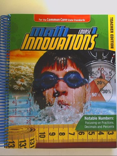 Math Innovations Course 1, Notable Numbers, Common Core Teacher Edition Isbn 9780757566868: Hunt, ...