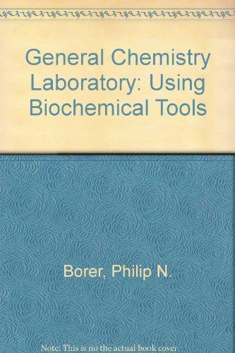 9780757567209: General Chemistry Laboratory: Using Biochemical Tools