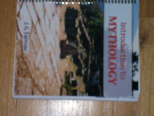Introduction to Mythology: James G. Farrow