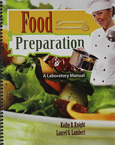9780757568107: Food Preparation: A Laboratory Manual