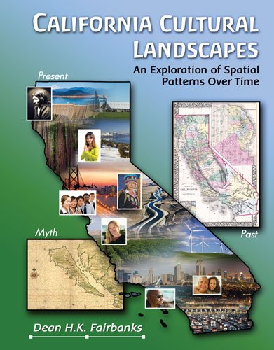 9780757568244: California Cultural Landscapes: An Exploration of Spatial Patterns Over Time