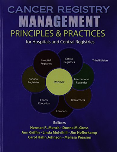 9780757569005: Cancer Registry Management: Principles AND Practices for Hospitals and Central Registries