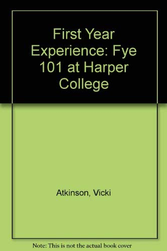 9780757569241: First Year Experience: FYE 101 at Harper College