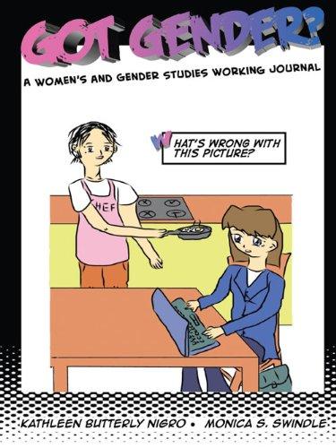 Got Gender? A Women's and Gender Studies: NIGRO KATHLEEN B;
