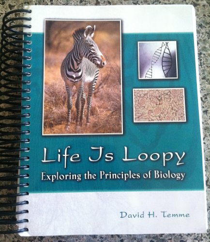 9780757570049: Life is Loopy: Exploring the Principles of Biology