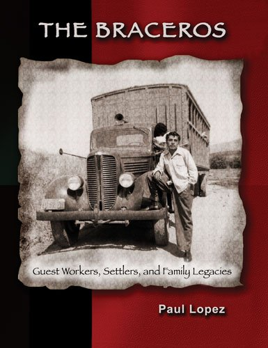 9780757570292: The Braceros: Guest Workers Settlers and Family Legacies