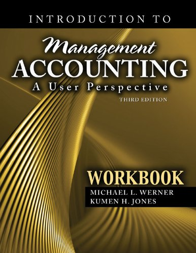 Introduction to Management Accounting: A User Perspective: Werner-Jones