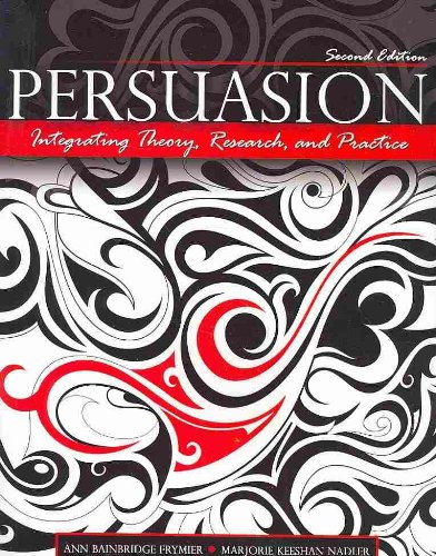 9780757570575: Persuasion: Integrating Theory, Research, and Practice