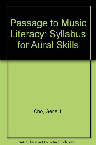 9780757570926: Passage to Music Literacy: Syllabus for Aural Skills