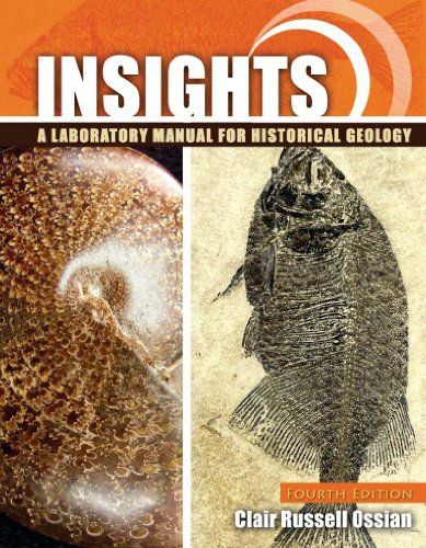 Insights: A Laboratory Manual for Historical Geology: CLAIR, OSSIAN