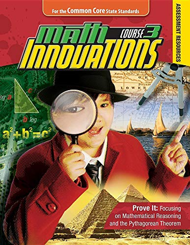 Math Innovations Course 3, Prove It: Assessment Resources Isbn 9780757572487