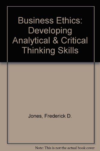 9780757573071: Business Ethics: Developing Analytical & Critical Thinking Skills