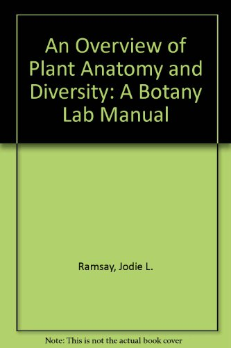 9780757573279 An Overview Of Plant Anatomy And Diversity A Botany