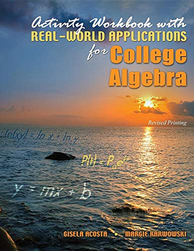 Activity Workbook with Real-World Applications for College: KARWOWSKI MARGIE; ACOSTA