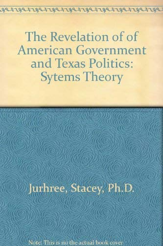 The Revelation of of American Government and: JURHREE STACEY