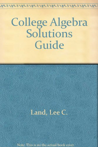 9780757574030: College Algebra Solutions Guide: Student Edition