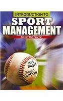 9780757575785: Introduction to Sport Management: Theory and Practice