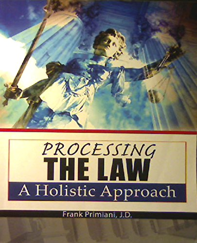 9780757575860: Processing the Law: A Holistic Approach