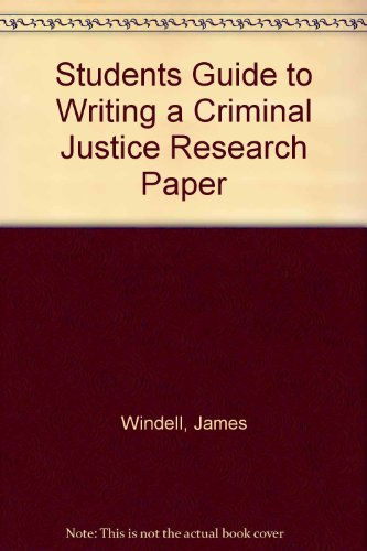 9780757576430: The Student's Guide to Writing a Criminal Justice Research Paper