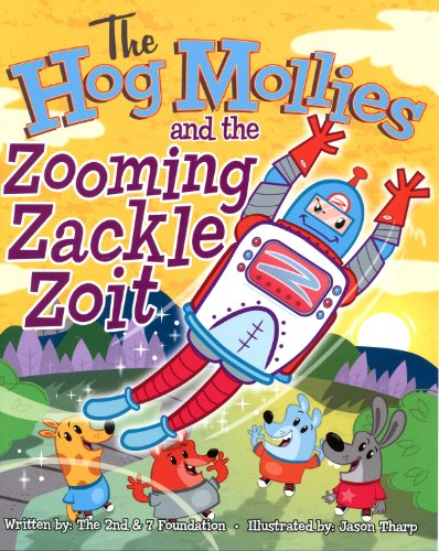 The Hog Mollies and The Zooming Zackle Zoit: 2ND AND 7 FOUNDATION
