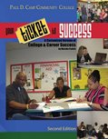 9780757579158: PDCCC Your Ticket to Success: A Customized Version of College and Career Success by Marsha Fralick for Paul D. Camp Community College