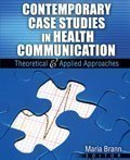 9780757579257: Contemporary Case Studies in Health Communication: Theoretical and Applied Approaches