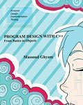9780757579899: Program Design With C++: From Basics to Objects