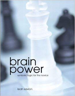 9780757580444: Brain Power: Symbolic Logic for the Novice