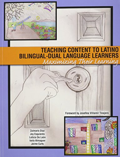 9780757580567: Teaching Content to Latino Bilingual-Dual Language Learners: Maximizing Their Learning