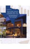 Texas Public School Organization and Administration, by Vornberg, 12th Edition: Vornberg, James A.