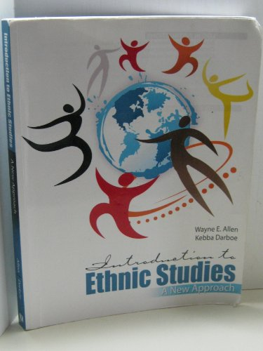 Introduction to Ethnic Studies: A New Approach: ALLEN WAYNE EBER,